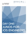Day One Junos For IOS Engineers
