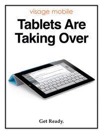 TABLETS ARE TAKING OVER