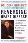 Dr Dean Ornishs Program For Reversing Heart Disease
