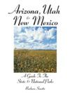 Arizona Utah  New Mexico