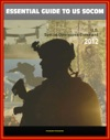 2012 Essential Guide To United States Special Operations Command USSOCOM