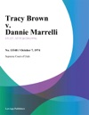 Tracy Brown V Dannie Marrelli