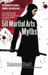 50 Martial Arts Myths