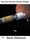 Gas-Core Nuclear Rocket Design