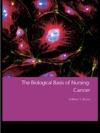 The Biological Basis Of Nursing Cancer