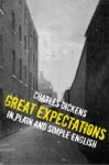 Great Expectations In Plain And Simple English