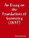 An Essay On The Foundations Of Geometry 1897