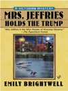 Mrs Jeffries Holds The Trump