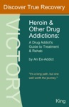 Heroin And Other Drug Addictions