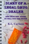 Diary Of A Legal Drug Dealer