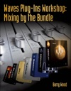 Waves Plug-Ins Workshop Mixing By The Bundle
