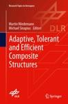 Adaptive Tolerant And Efficient Composite Structures
