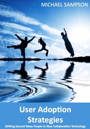 User Adoption Strategies