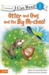 Otter And Owl And The Big Ah-choo