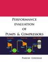 Performance Evaluation Of Pumps  Compressors
