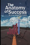 The Anatomy Of Success By Nicolas Darvas The Author Of How I Made 2000000 In The Stock Market