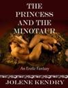 The Princess And The Minotaur