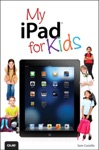 My IPad For Kids Covers IOS 6 And IPad 3rd Generation 2e