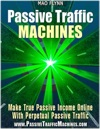 Passive Traffic Machines