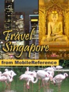 Singapore Illustrated Travel Guide Phrasebook And Maps Mobi Travel