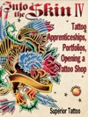 Into The Skin Book Four Tattoo Apprenticeships Portfolios Opening A Tattoo Shop