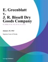 E Greenblatt V J R Bissell Dry Goods Company