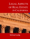 Legal Aspects Of Real Estate In California