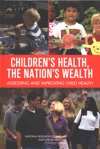 Childrens Health The Nations Wealth