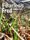 Fearless Fred