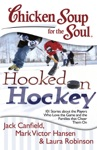 Chicken Soup For The Soul Hooked On Hockey