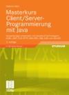 Masterkurs ClientServer-Programmierung Mit Java