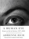 A Human Eye Essays On Art In Society 1997-2008