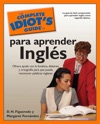 The Complete Idiots Guide To Para Aprender Ingles