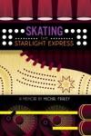 Skating The Starlight Express