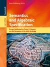 Semantics And Algebraic Specification