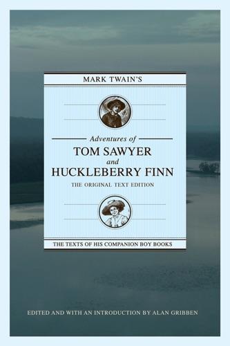Mark Twains Adventures of Tom Sawyer and Huckleberry Finn