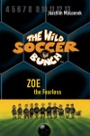 The Wild Soccer Bunch Zoe The Fearless