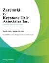 Zaremski V Keystone Title Associates Inc