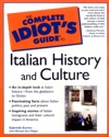 The Complete Idiots Guide To Italian History And Culture