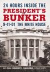 24 Hours Inside The Presidents Bunker
