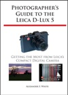 Photographers Guide To The Leica D-Lux 5
