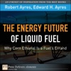 The Energy Future Of Liquid Fuel Why Corn Ethanol Is A Fuels Errand