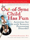 The Out-of-Sync Child Has Fun Revised Edition