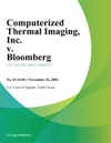 Computerized Thermal Imaging Inc V Bloomberg LP