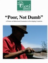 Poor Not Dumb A Primer On Behavioral Economics In Developing Countries