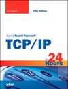 Sams Teach Yourself TCPIP In 24 Hours 5e