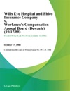 Wills Eye Hospital And Phico Insurance Company V Workmens Compensation Appeal Board Dewaele