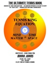 The Tennis King Equation In Technicolor