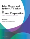 John Magee And Sydnor J Tucker V Crown Corporation