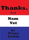 Thanks To A Nam Vet